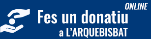 Fes un donatiu online a l'arquebisbat